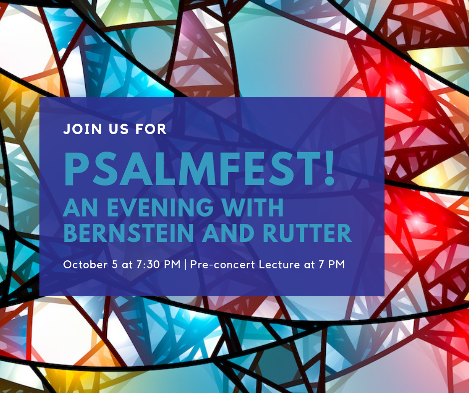 Psalmfest! An Evening with Bernstein & Rutter Header